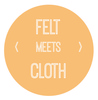 Felt Meets Cloth